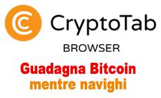 Guagagna Bitcoin mentre navighi con CrytoTab Browser